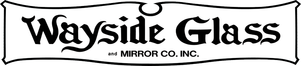 Wayside Glass and Mirror